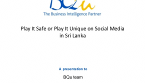 Play it safe or play it unique on social media in Sri Lanka?